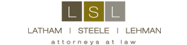 Latham Steele Lehman - Attorneys at Law